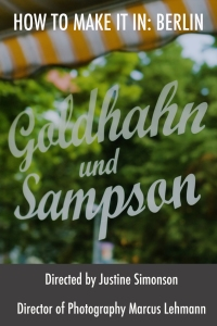 How To Make It In-Berlin_Episode 109_Goldhahn & Sampson